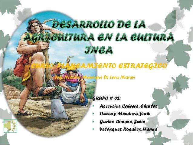 GRUPO # 02:• Ascencios Cabrera, Charles• Dueñas Mendoza,Yorbi• Gavino Romero, Julio• Velásquez Rosales, HamidCURSO: PLANEA...