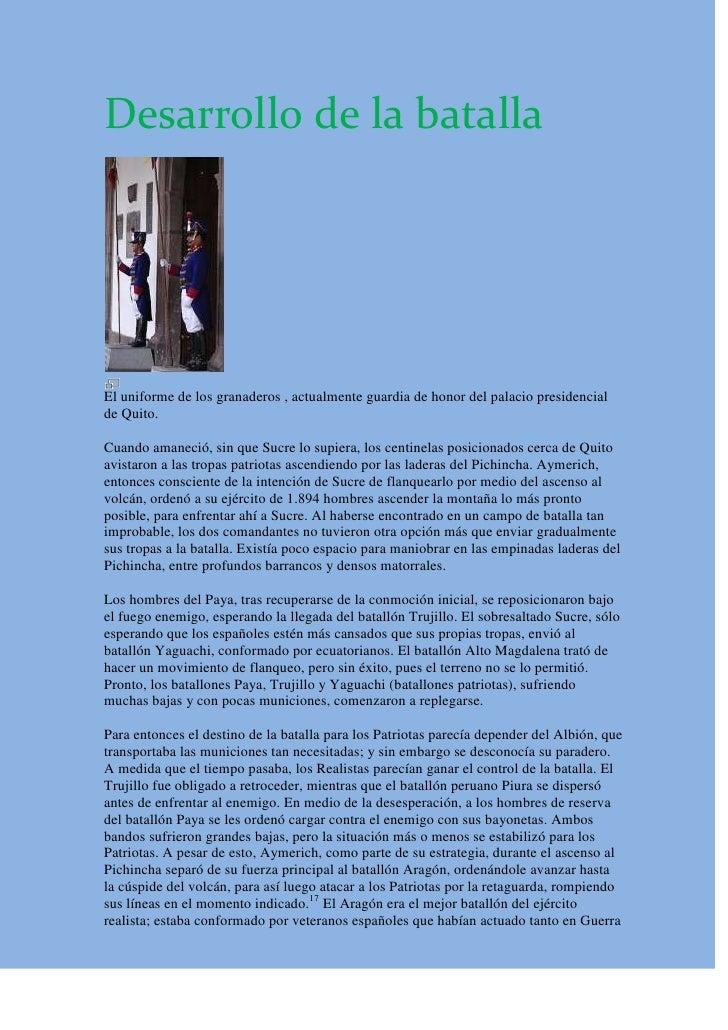 Desarrollo de la batalla<br />El uniforme de los granaderos , actualmente guardia de honor del palacio presidencial de Qui...