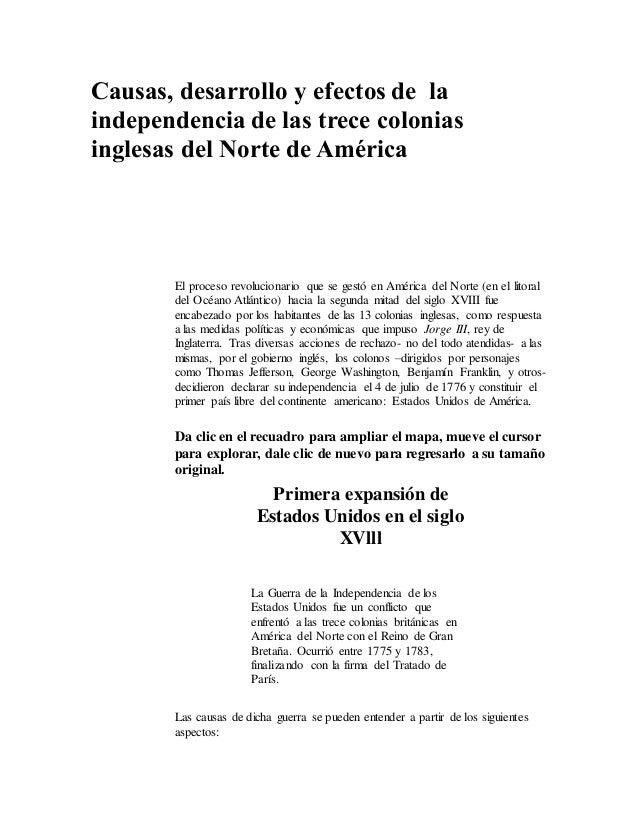 Causas, desarrollo y efectos de la independencia de las trece colonias inglesas del Norte de América El proceso revolucion...