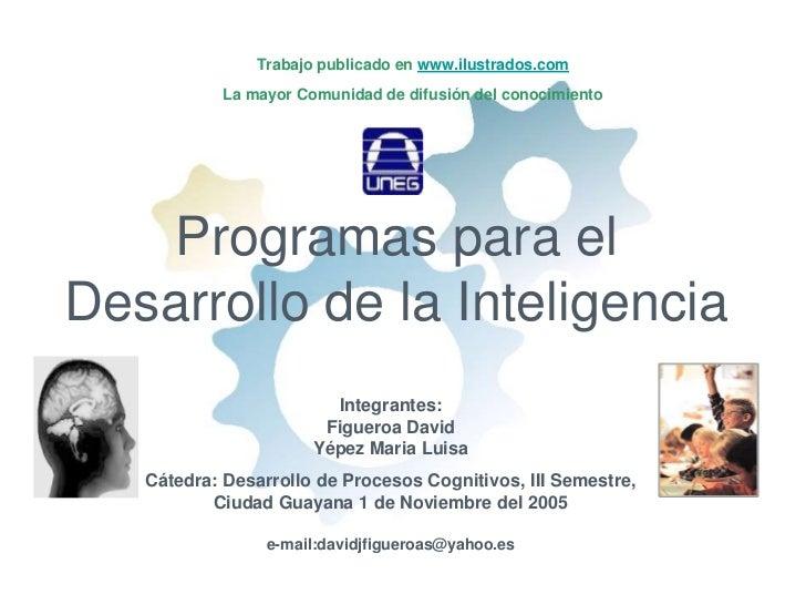 Trabajo publicado en www.ilustrados.comLa mayor Comunidad de difusión del conocimiento<br />Programas para el Desarrollo d...