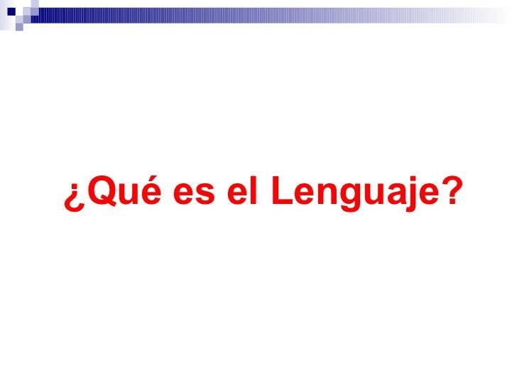 Desarrollo del lenguaje Slide 3