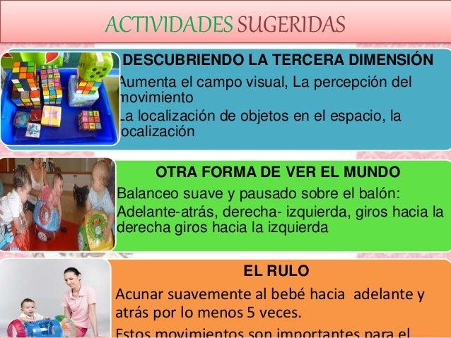 ACTIVIDADES SUGERIDAS DESCUBRIENDO LA TERCERA DIMENSIÓN • Aumenta el campo visual, La percepción del movimiento • La local...