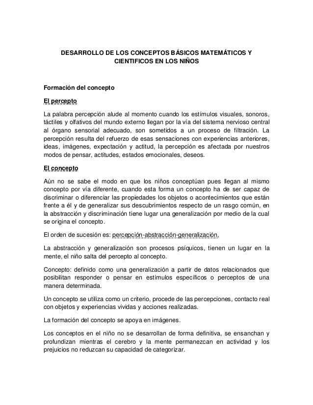 DESARROLLO DE LOS CONCEPTOS BÁSICOS MATEMÁTICOS YCIENTIFICOS EN LOS NIÑOSFormación del conceptoEl perceptoLa palabra perce...