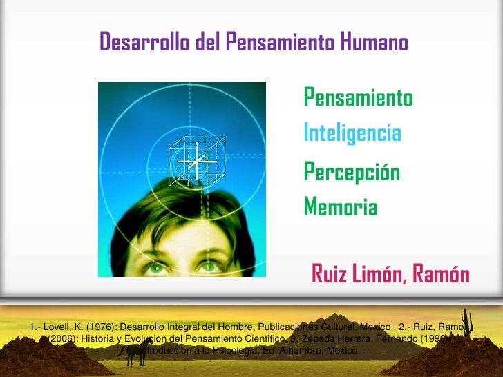 Desarrollo del Pensamiento Humano                                                                Pensamiento              ...