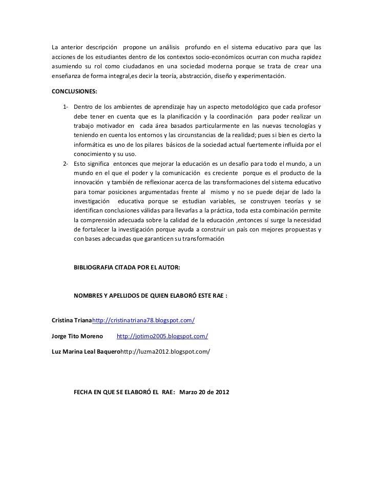 La anterior descripción propone un análisis profundo en el sistema educativo para que lasacciones de los estudiantes dentr...