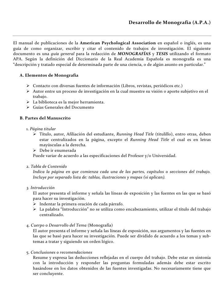 Desarrollo de Monografía (A.P.A.)   El manual de publicaciones de la American Psychological Association en español o inglé...