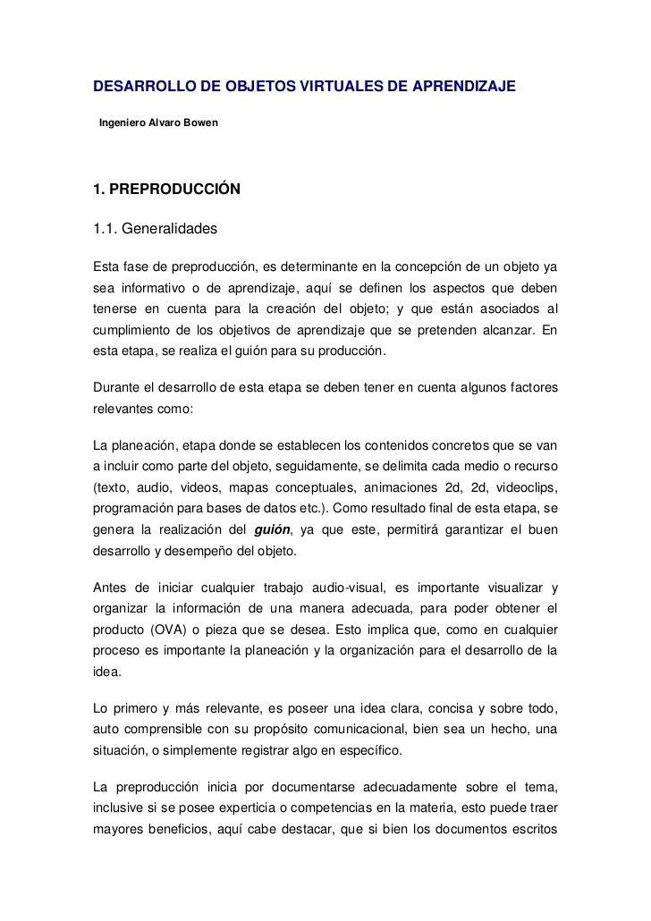DESARROLLO DE OBJETOS VIRTUALES DE APRENDIZAJE Ingeniero Alvaro Bowen1. PREPRODUCCIÓN1.1. GeneralidadesEsta fase de prepro...