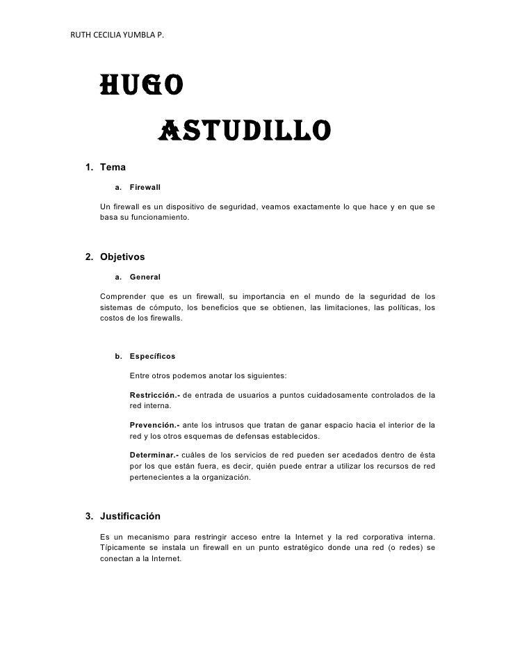 RUTH CECILIA YUMBLA P.           HUGO                      ASTUDILLO    1. Tema            a. Firewall        Un firewall ...