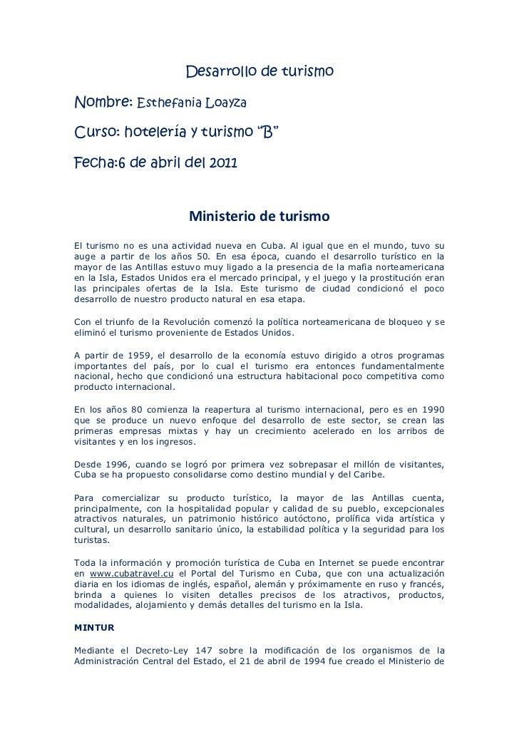 """Desarrollo de turismoNombre: Esthefania LoayzaCurso: hotelería y turismo """"B""""Fecha:6 de abril del 2011                     ..."""