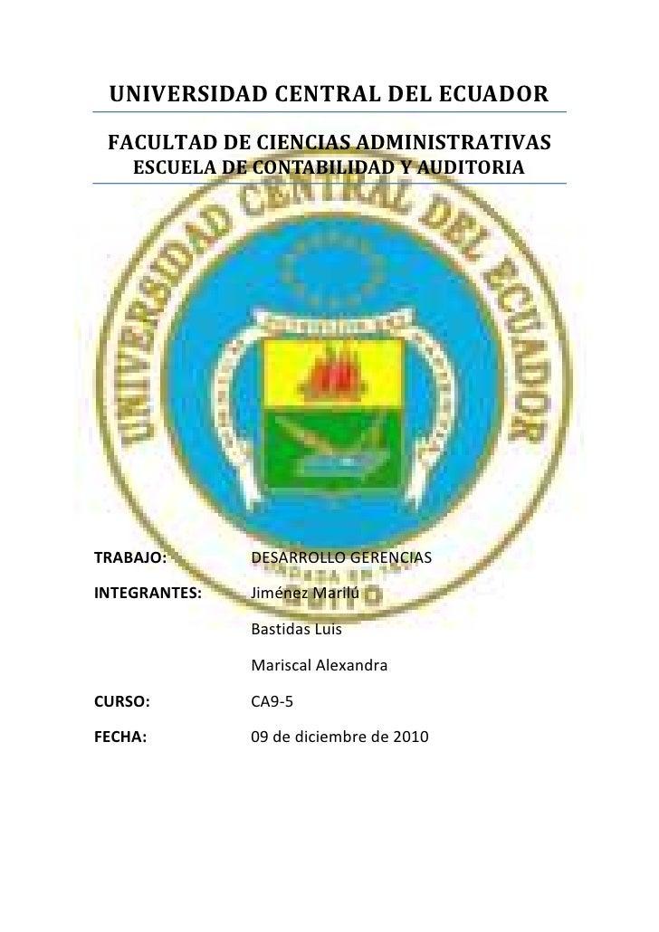-224744371444UNIVERSIDAD CENTRAL DEL ECUADORFACULTAD DE CIENCIAS ADMINISTRATIVASESCUELA DE CONTABILIDAD Y AUDITORIATRABAJO...