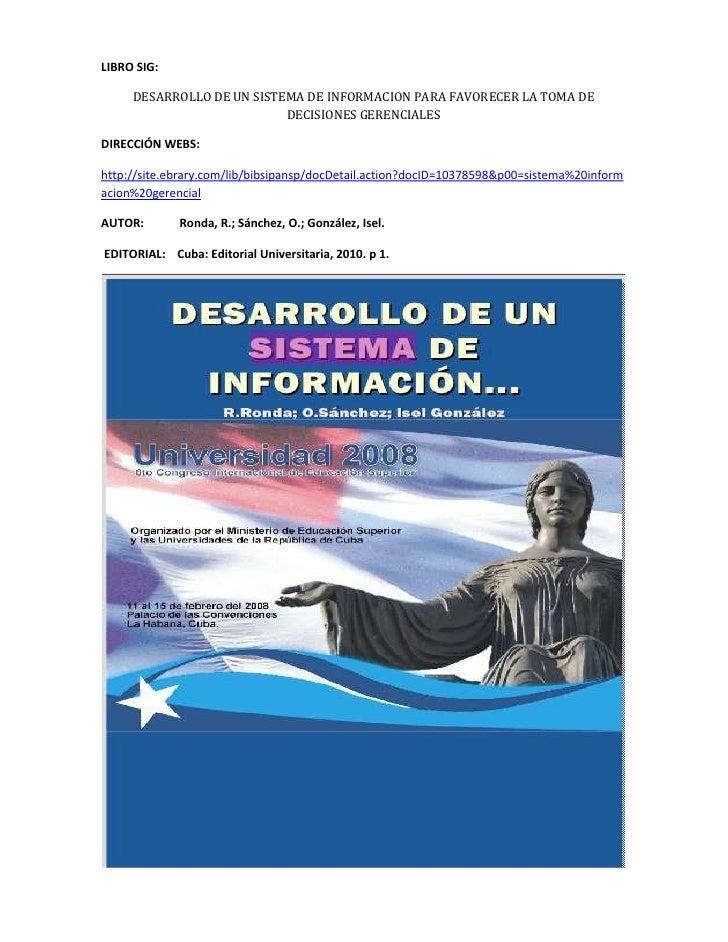 LIBRO SIG:<br />DESARROLLO DE UN SISTEMA DE INFORMACION PARA FAVORECER LA TOMA DE DECISIONES GERENCIALES<br />DIRECCIÓN WE...