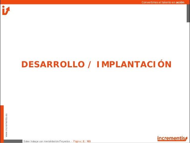 Desarrollo e implantacion de un PROYECTO Slide 2