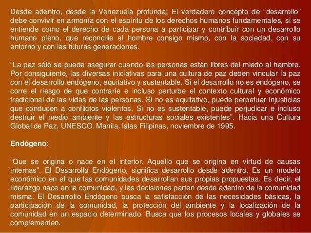 """Desde adentro, desde la Venezuela profunda; El verdadero concepto de """"desarrollo"""" debe convivir en armonía con el espíritu..."""