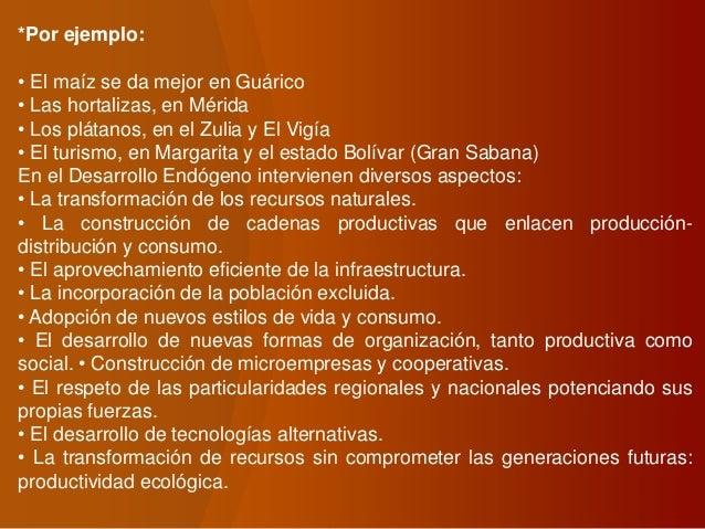 *Por ejemplo: • El maíz se da mejor en Guárico • Las hortalizas, en Mérida • Los plátanos, en el Zulia y El Vigía • El tur...