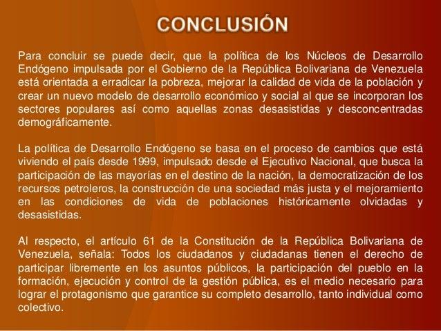 Para concluir se puede decir, que la política de los Núcleos de Desarrollo Endógeno impulsada por el Gobierno de la Repúbl...