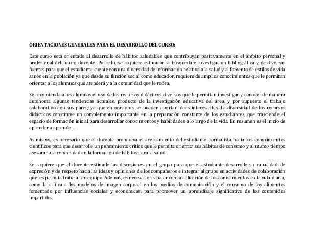 ORIENTACIONES GENERALES PARA EL DESARROLLO DEL CURSO: Este curso está orientado al desarrollo de hábitos saludables que co...