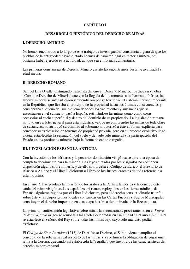 CAPÍTULO I               DESARROLLO HISTÓRICO DEL DERECHO DE MINASI. DERECHO ANTIGUONo hemos encontrado a lo largo de este...