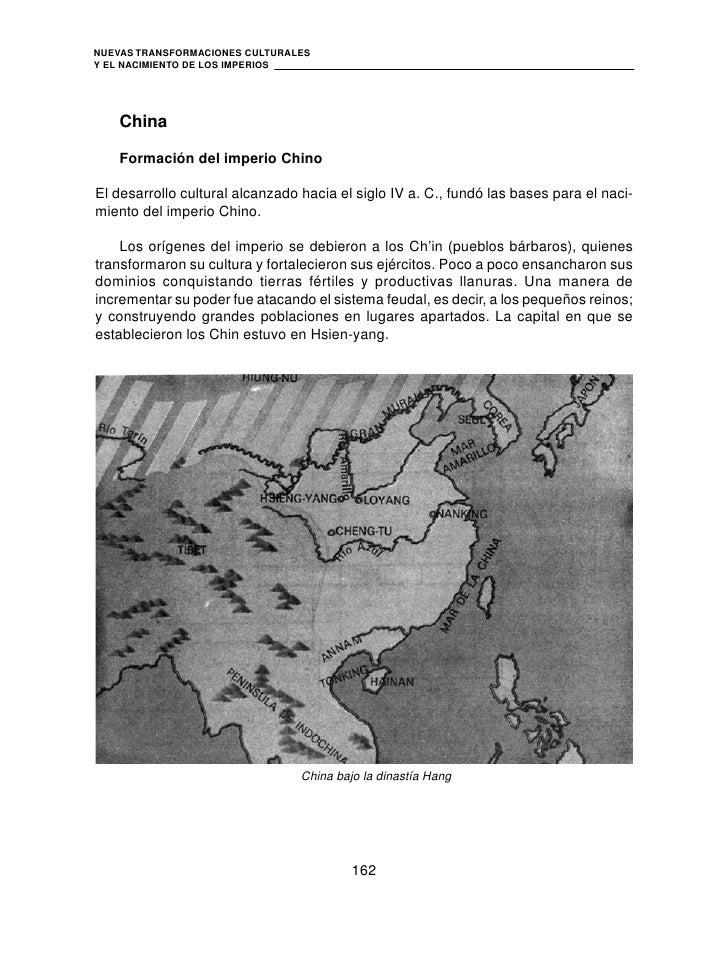NUEVAS TRANSFORMACIONES CULTURALESY EL NACIMIENTO DE LOS IMPERIOS    China    Formación del imperio ChinoEl desarrollo cul...