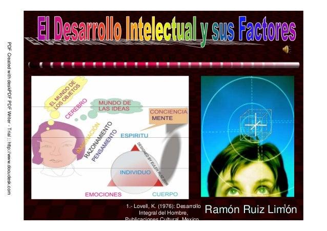 1.- Lovell, K. (1976): Desarrollo Integral del Hombre, Publicaciones Cultural, Mexico., 1 Ramón Ruiz Limón PDFCreatedwithd...