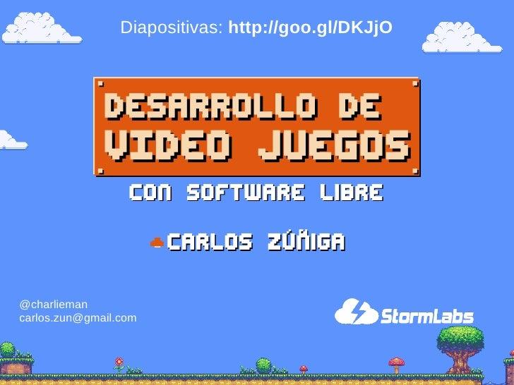 Diapositivas: http://goo.gl/DKJjO                  Con software libre                       Carlos Zúñiga@charliemancarlos...
