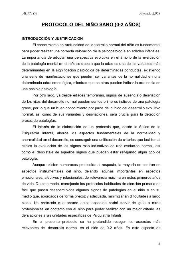 AEPNYA Protocolos 2.008  PROTOCOLO DEL NIÑO SANO (0-2 AÑOS)  INTRODUCCIÓN Y JUSTIFICACIÓN  El conocimiento en profundidad ...