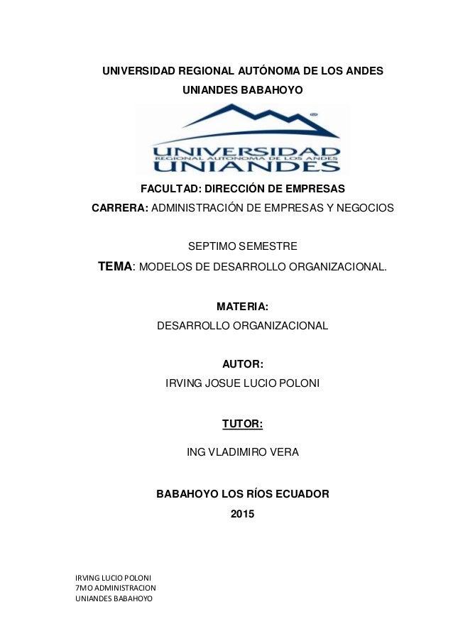 IRVING LUCIO POLONI 7MO ADMINISTRACION UNIANDES BABAHOYO UNIVERSIDAD REGIONAL AUTÓNOMA DE LOS ANDES UNIANDES BABAHOYO FACU...