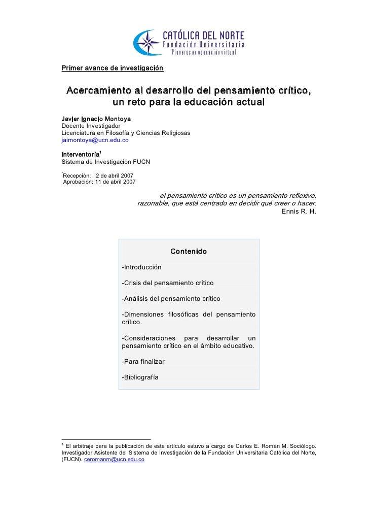 Primeravancedeinvestigación     Acercamientoaldesarrollodelpensamientocrítico,             unretoparalaeduca...