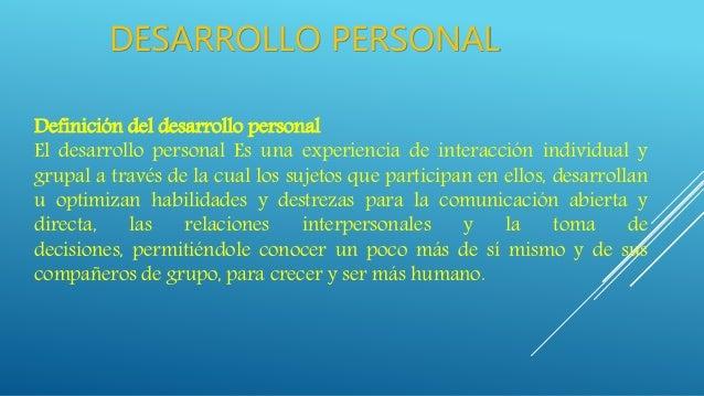 Desarrollo Personal: Desarrollo Personal Y Relaciones Interpersonales