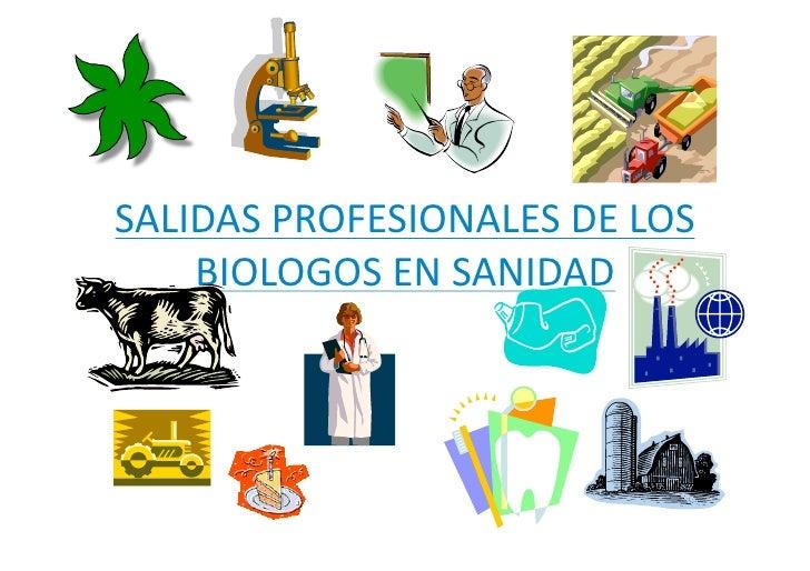 SALIDASPROFESIONALESDELOS     BIOLOGOSENSANIDAD