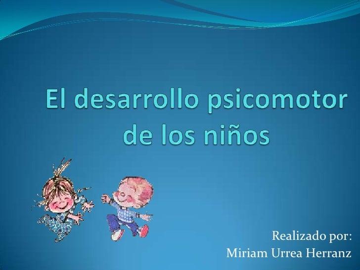 Realizado por: Miriam Urrea Herranz