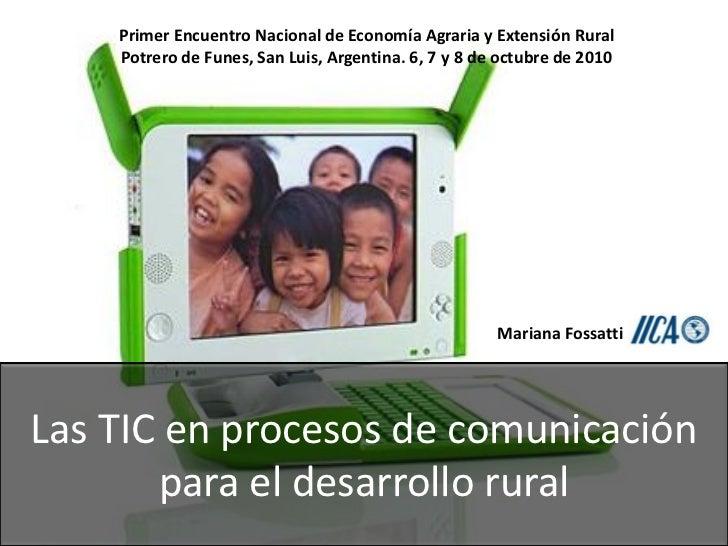 Primer Encuentro Nacional de Economía Agraria y Extensión Rural    Potrero de Funes, San Luis, Argentina. 6, 7 y 8 de octu...
