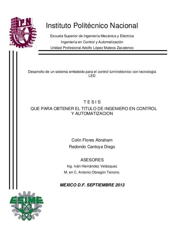 Instituto Politécnico Nacional Escuela Superior de Ingeniería Mecánica y Eléctrica Ingeniería en Control y Automatización ...