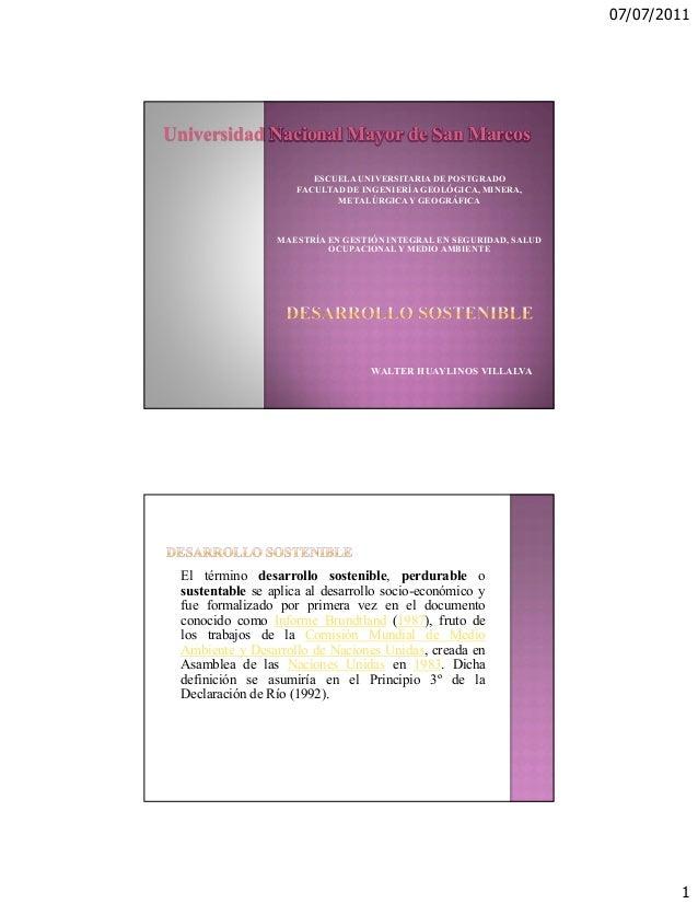 07/07/2011Universidad Nacional Mayor de San Marcos                        ESCUELA UNIVERSITARIA DE POSTGRADO              ...