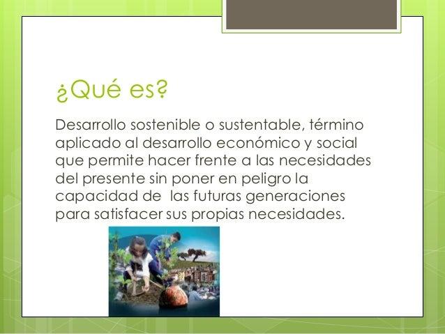 Desarrollo sustentable compu Slide 2