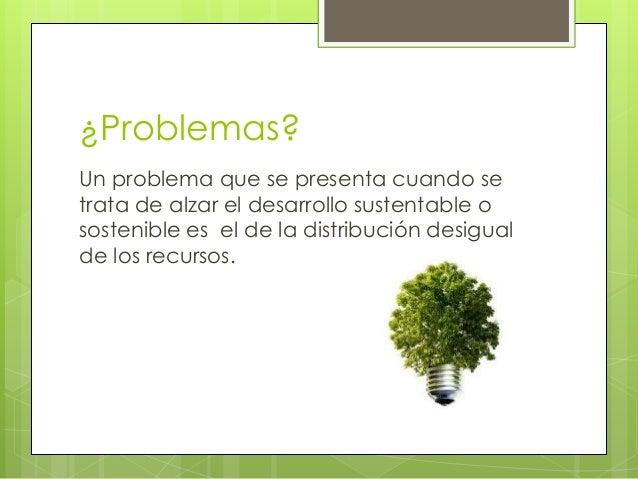 Desarrollo sustentable compu Slide 3