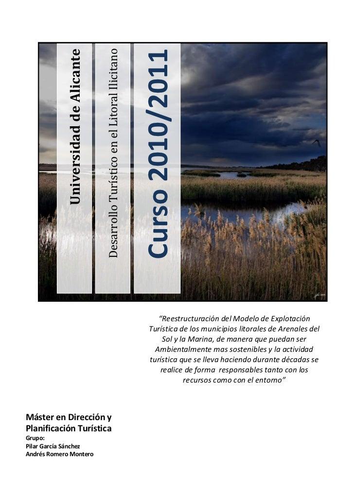 """Desarrollo Turístico en el Litoral IlicitanoCurso 2010/2011Universidad de Alicante-270510-4445<br />""""Reestructuración del ..."""