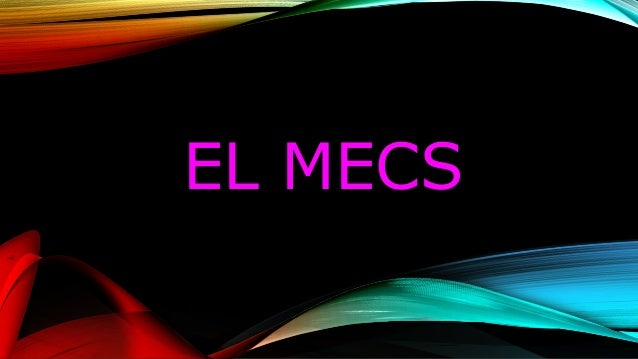 EL MECS