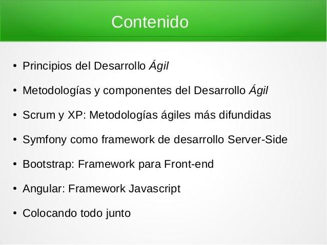 Desarrollo Web Ágil con Symfony, Bootstrap y Angular Slide 2
