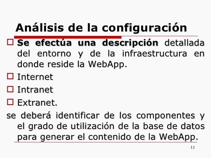 <ul><li>Se efectúa una descripción  detallada del entorno y de la infraestructura en donde reside la WebApp. </li></ul><ul...