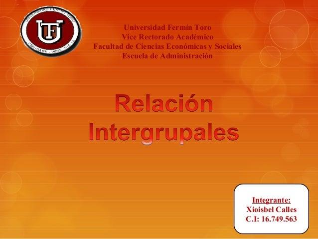 Universidad Fermín Toro Vice Rectorado Académico Facultad de Ciencias Económicas y Sociales Escuela de Administración Inte...