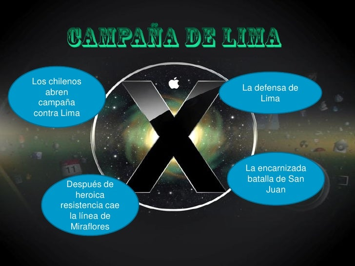 Los chilenos    abren                La defensa de  campaña                    Lima contra Lima                           ...