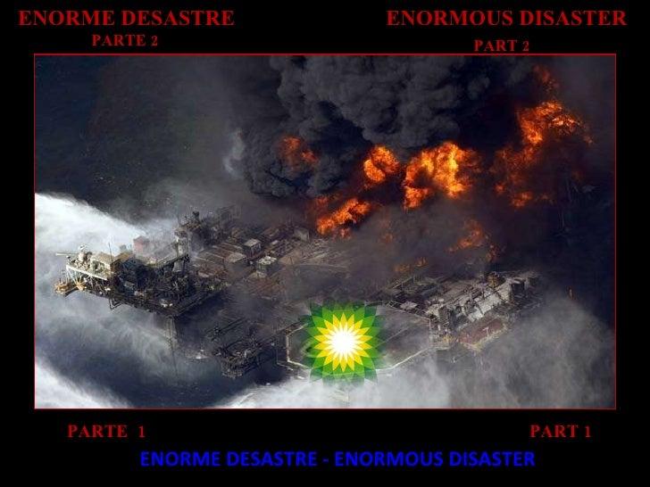 ENORME DESASTRE - ENORMOUS DISASTER PART 1 PARTE  1  ENORME DESASTRE  PARTE 2  ENORMOUS DISASTER PART 2