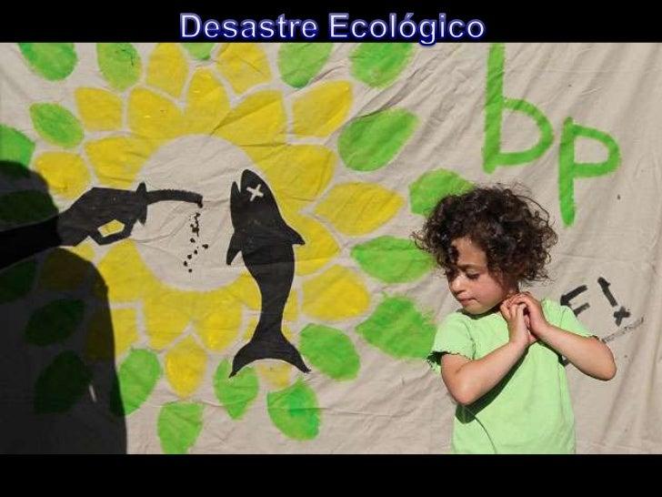 Desastre Ecológico<br />