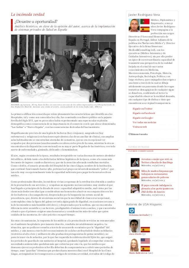 La incómoda verdad ¿Desastre uoportunidad? Análisis histórico, en clave de la opinión del autor, acerca de la implantación...