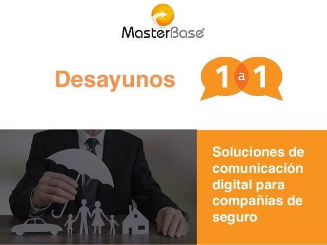 Soluciones de comunicación digital para compañías de seguro Desayunos