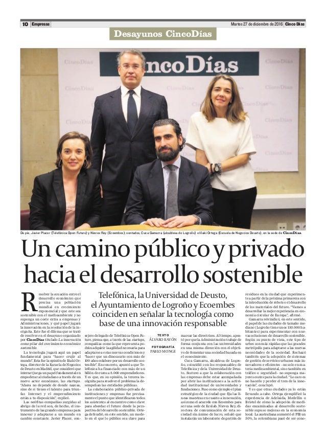 Martes 27 de diciembre de 201610 Cinco DíasEmpresas Telefónica, la Universidad de Deusto, el Ayuntamiento de Logroño y Eco...