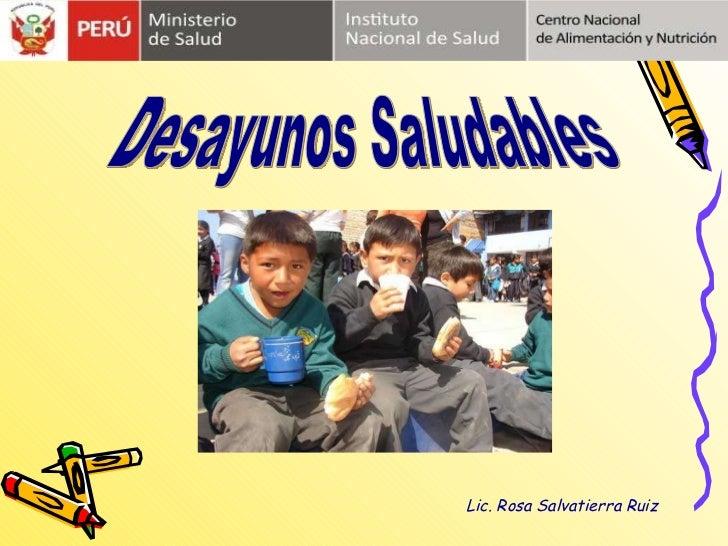 Desayunos Saludables Lic. Rosa Salvatierra Ruiz