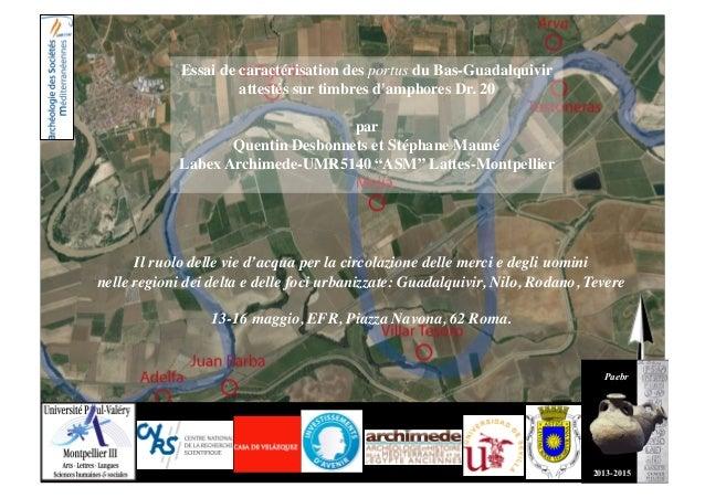 Paebr   2013-2015   Il ruolo delle vie d'acqua per la circolazione delle merci e degli uomini   nelle regioni dei del...