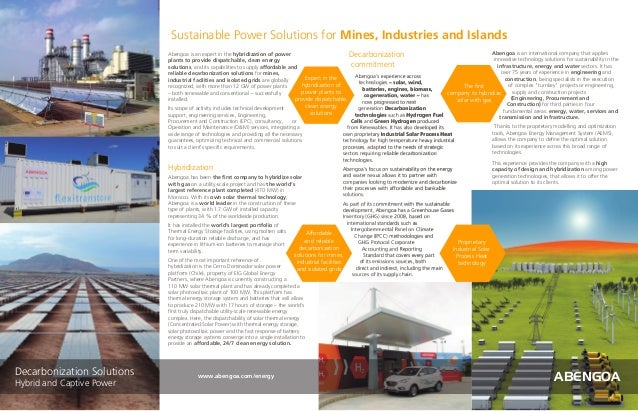 Abengoa is an expert in the hybridization of power plants to provide dispatchable, clean energy solutions, and its capabil...