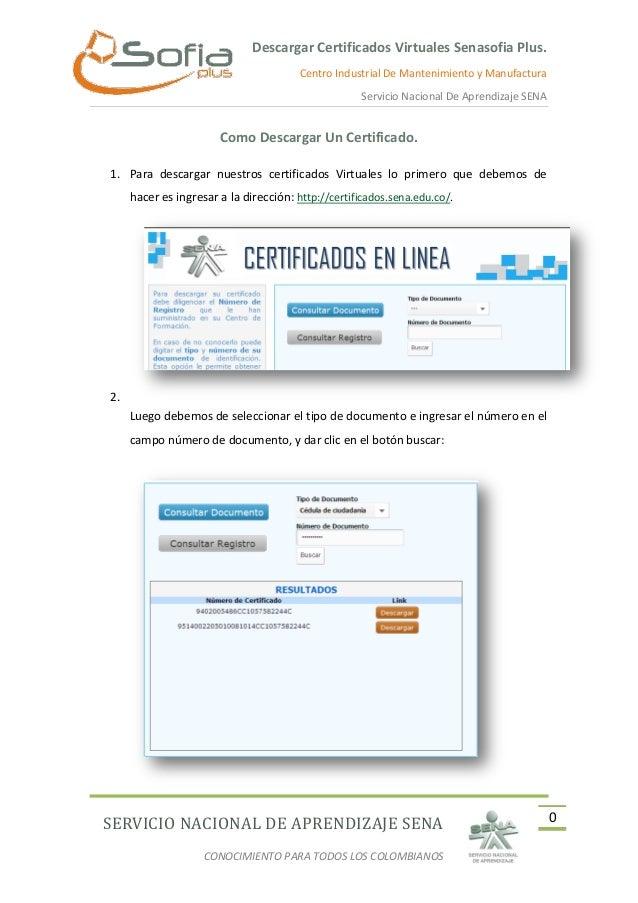Descargar Certificados Virtuales Senasofia Plus. Centro Industrial De Mantenimiento y Manufactura Servicio Nacional De Apr...